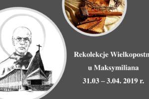 Rekolekcje Wielkopostne 31.03 – 03.04.2019 r.