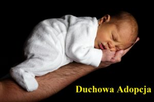 Duchowa Adopcja Dziecka Poczętego
