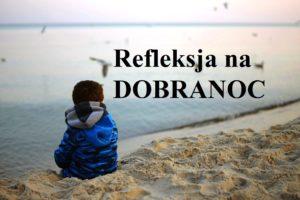 Refleksja na DOBRANOC