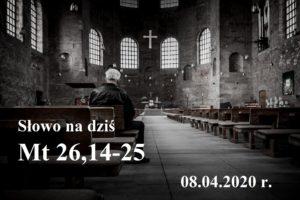 Słowo na dziś – 08.04.2020 r.