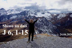 Słowo na dziś – 24.04.2020 r.