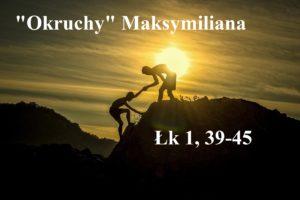 """""""Okruchy"""" Maksymiliana – 21.12.2020r."""