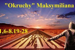 """""""Okruchy"""" Maksymiliana – 13.12.2020 r."""