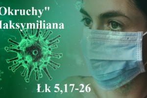 """""""Okruchy"""" Maksymiliana – 07.12.2020 r."""