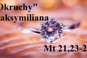 """""""Okruchy"""" Maksymiliana – 14.12.2020 r."""