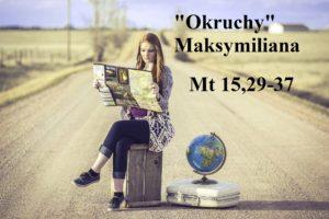 """""""Okruchy"""" Maksymiliana – 02.12.2020 r."""