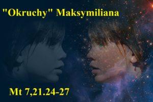 """""""Okruchy"""" Maksymiliana – 03.12.2020 r."""