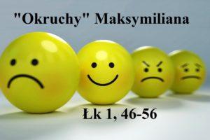 """""""Okruchy"""" Maksymiliana – 22.12.2020 r."""
