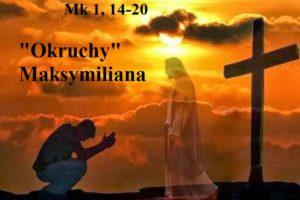 """""""Okruchy"""" Maksymiliana – 11.01.2021 r."""
