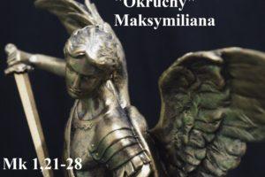 """""""Okruchy"""" Maksymiliana – 31.01.2021 r."""