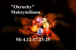 """""""Okruchy"""" Maksymiliana – 07.01.2021 r."""