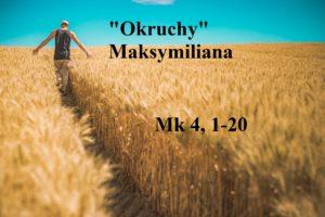 """""""Okruchy"""" Maksymiliana – 27.01.2021 r."""