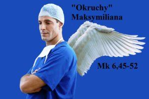 """""""Okruchy"""" Maksymiliana – 09.01.2021 r."""