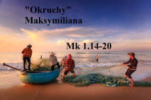 """""""Okruchy"""" Maksymiliana – 24.01.2021 r."""
