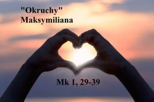 """""""Okruchy"""" Maksymiliana – 13.01.2021 r."""