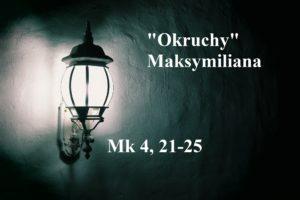 """""""Okruchy"""" Maksymiliana – 28.01.2021 r."""