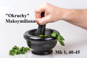 """""""Okruchy"""" Maksymiliana – 14.01.2021 r."""