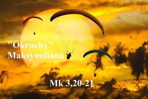 """""""Okruchy"""" Maksymiliana – 23.01.2021 r."""
