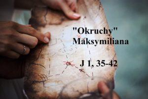 """""""Okruchy"""" Maksymiliana – 04.01.2021 r."""