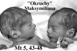 """""""Okruchy"""" Maksymiliana – 27.02.2021 r."""