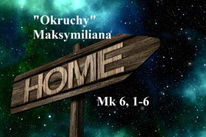 """""""Okruchy"""" Maksymiliana – 03.01.2021 r."""