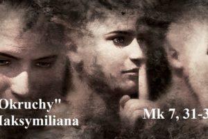 """""""Okruchy"""" Maksymiliana – 12.02.2021 r."""