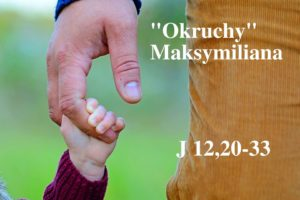 """""""Okruchy"""" Maksymiliana – 21.03.2021 r."""
