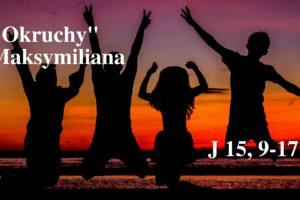 """""""Okruchy"""" Maksymiliana – 04.03.2021 r."""