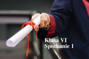 Klasa VI – spotkanie I – 14.03.2021 r.