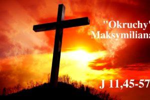 """""""Okruchy"""" Maksymiliana – 27.03.2021 r."""