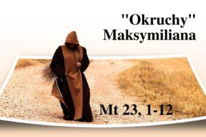"""""""Okruchy"""" Maksymiliana – 02.03.2021 r."""