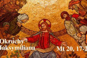 """""""Okruchy"""" Maksymiliana – 03.03.2021 r."""