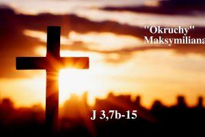 """""""Okruchy"""" Maksymiliana – 13.04.2021 r."""