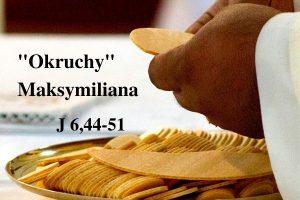 """""""Okruchy"""" Maksymiliana – 2204.2021 r."""