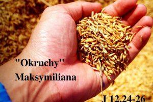 """""""Okruchy"""" Maksymiliana – 23.04.2021 r."""