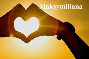 """""""Okruchy"""" Maksymiliana – 15.06.2021 r."""