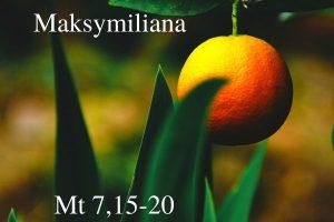 """""""Okruchy"""" Maksymiliana – 23.06.2021 r."""